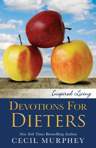 <div><strong>NYT Bestselling Author Cecil Murphey's <em>Devotions for Dieters (Inspired Living)</em> is Our Brand New Religion & Spirituality Book of the Month *Plus Links to Hundreds of Freebies</strong></div>