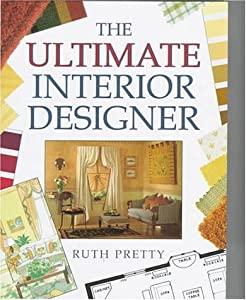 The Ultimate Interior Designer from Cassell Illustrated