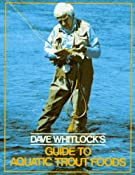 Amazon.com: Dave Whitlock's Guide to Aquatic Trout Foods (9781558212022): Dave Whitlock: Books