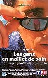 echange, troc Les Gens en maillot de bain [VHS]