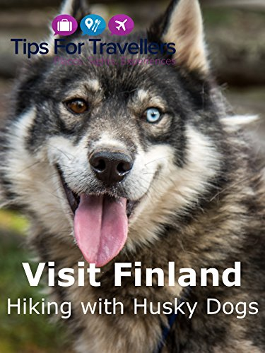 Hiking with Huskies in Oulanka National Park Finland on Amazon Prime Video UK