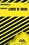 """Notes on Whitman's """"Leaves of Grass"""" (Cliffs notes)"""