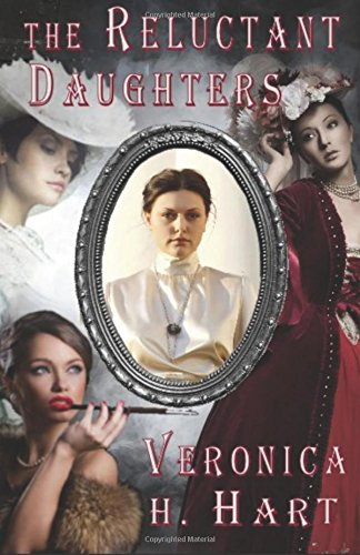 Book: The Reluctant Daughters by Veronica Helen Hart