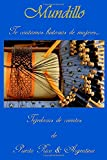 img - for Mundillo: Te contamos historias de mujeres (Volume 1) (Spanish Edition) book / textbook / text book