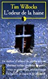 L'Odeur de la haine (French Edition) (2266072358) by Willocks, Tim