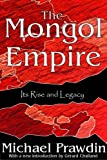 The Mongol Empire : Its Rise and Legacy (1412805198) by Prawdin, Michael
