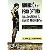 Nutrición y peso óptimo para conseguir el máximo rendimiento