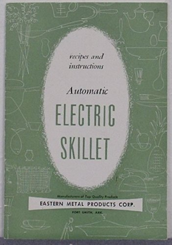 Automatic Electric Skillet Recipes And Instructions