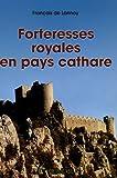 echange, troc François de Lannoy - Forteresses royales en pays cathare