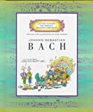Johann Sebastian Bach (Getting to Know the World's Greatest Composers) (0516207601) by Mike Venezia