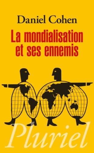 La mondialisation et ses ennemis