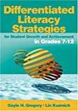 img - for Differentiated Literacy Strategies for Student Growth and Achievement in Grades 7-12 book / textbook / text book