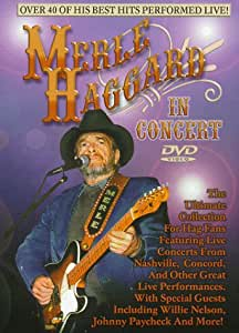 Merle Haggard Live In Concert