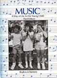 img - for Music ~ A Way of Life for the Young Child book / textbook / text book