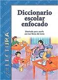 Diccionario Escolar Enfocado: Lectura: Grados 4 y 5 (Spanish Edition)