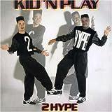 echange, troc Kid 'N Play - 2 Hype