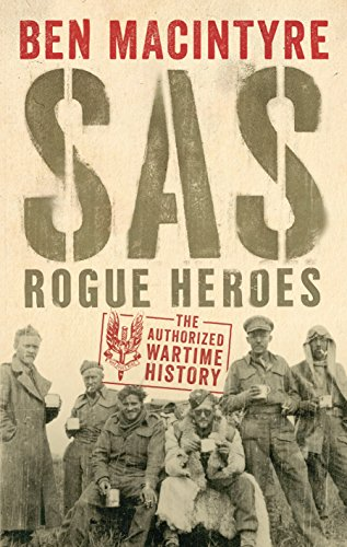 sas-rogue-heroes-the-authorized-wartime-history