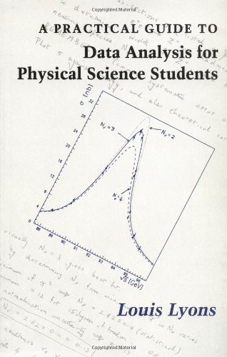 A Practical Guide to Data Analysis for Physical Science...