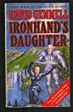 Ironhand's Daughter Hawk Queen Book 1 (Iron Hands) (0099892901) by Gemmell, David