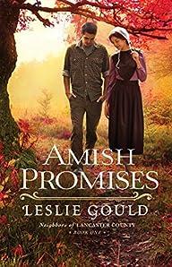 Amish Promises (Neighbors of Lancaste…