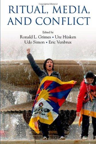 Ritual, Media, and Conflict (Oxford Ritual Studies), Ronald L. Grimes, Ute Hüsken, Udo Simon, Eric Venbrux