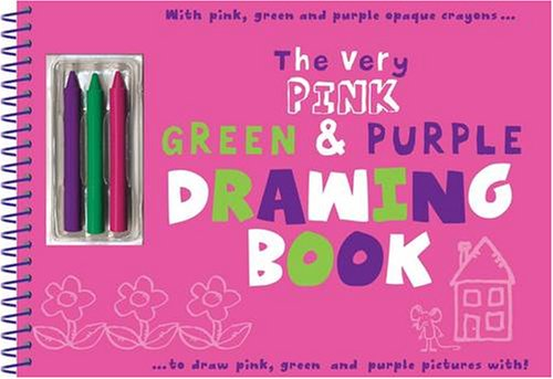 The Very Pink, Green and Purple Drawing Book (Very Colourful Drawing Books)