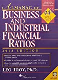 img - for Almanac of Business & Industrial Financial Ratios (2013) (Almanac of Business & Industrial Financial Ratios (W/CD)) book / textbook / text book