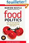 Food Politics - How the Food Industry...