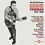 The Indispensable Eddie Cochran 1955-1960
