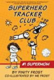 img - for Superhero Tracker Club: #1 Supermom book / textbook / text book