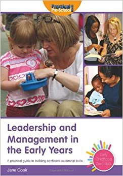 management in early years The aim of this assignment is to critique my own role as a manager of quality services within an analysis of current thinking and practice in early years.
