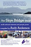 The Skye Bridge Story: Multi-national Interests and People Power