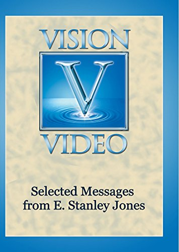Selected Messages from E. Stanley Jones