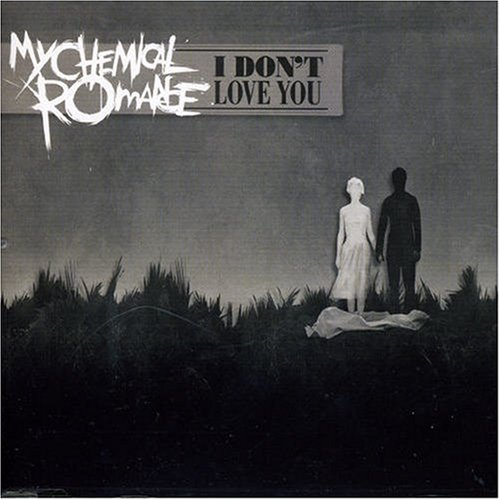 I Don't Love You By My Chemical Romance (2007-04-02)