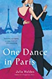 One Dance In Paris by Julia Holden