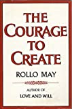 The Courage to Create (0844668540) by Rollo May