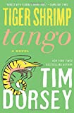 Tiger Shrimp Tango: A Novel (Serge Storms)