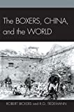 img - for The Boxers, China, and the World book / textbook / text book