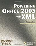 Powering Office 2003 with XML (Power Pack Series) (0764541226) by Aitken, Peter G.