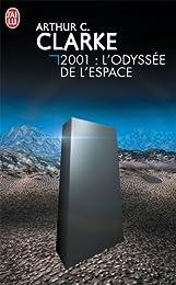2001 . L'ODYSSEE DE L'ESPACE