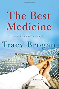 The Best Medicine by Tracy Brogan ebook deal