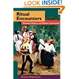 Ritual Encounters: Otavalan Modern and Mythic Community (Interp Culture New Millennium)