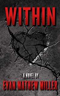 (FREE on 10/5) Within by Evan Mathew Miller - http://eBooksHabit.com