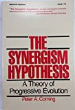 img - for The Synergism Hypothesis: A Theory of Progressive Evolution book / textbook / text book