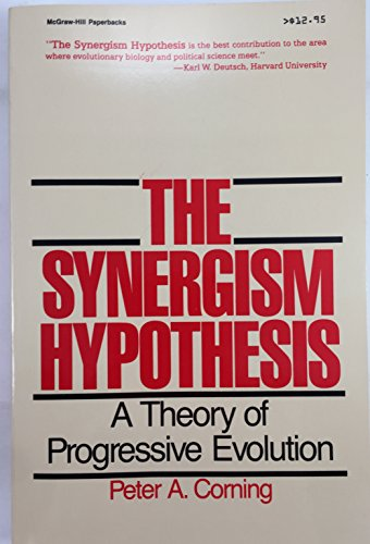 Image for The Synergism Hypothesis: A Theory of Progressive Evolution