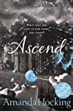 Amanda Hocking Ascend: Book Three in the Trylle Trilogy (Trylle Trilogy Young Adult Edn)