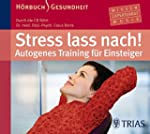 Stress lass nach!: Autogenes Training...