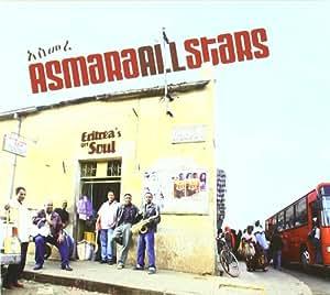 Asmara All Stars : Eritrea'S Got Soul