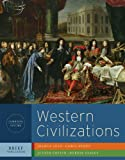 Western Civilizations, Combined Volume: Their History & Their Culture