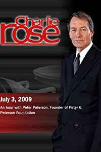 Charlie Rose - Peter Peterson (July 3, 2009)